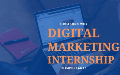 Reasons Why Digital Marketing Internship Is Important