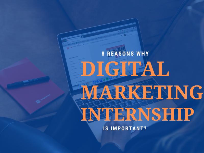 why digital marketing internship is important